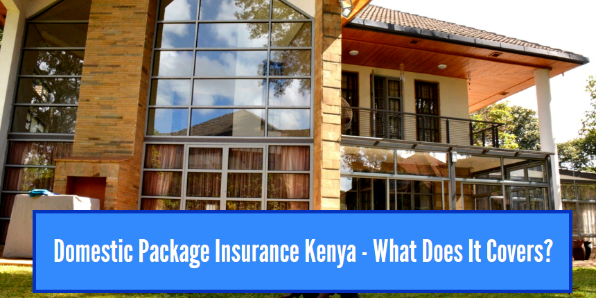 domestic package insurance cover kenya