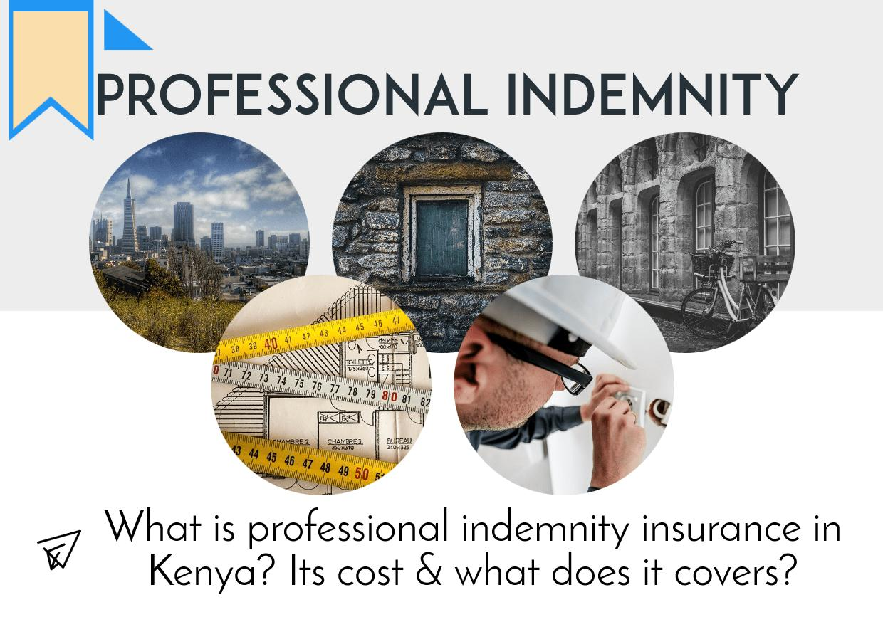 Professional Indemnity Insurance Kenya - A Complete Guide ...