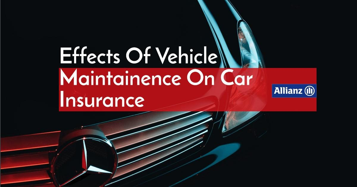 Vehicle Maintenance: How it affects Your Car Insurance Premiums?