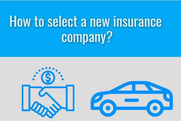 How to select a new insurance company