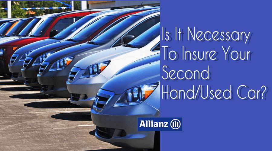 Is It Necessary To Insure Your Second Hand/Used Car?
